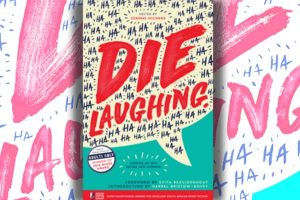 DIE LAUGHING – The last word